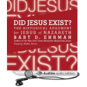 Amazon.com: Did Jesus Exist?: The Historical Argument for Jesus of Nazareth (Audible Audio Edition): Bart D. Ehrman, ...