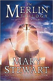 Mary Stewart - The Merlin Trilogy