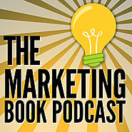 "The Marketing Book Podcast: ""Content Inc."" by Joe Pulizzi"