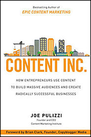 "Read ""Content Inc."" and Build a Profitable Audience and Business"