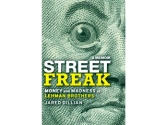 'Street Freak: Money and Madness at Lehman Brothers'