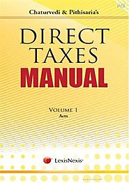 Chaturvedi and Pithisaria's Direct Tax Manual In Set of 3 Volumes