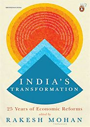 India Transformed: 25 Years of Economic Reforms, Dr Rakesh Mohan, 9780670089512