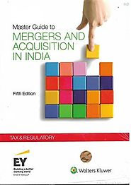 Master Guide to Mergers and Acquisitions in India