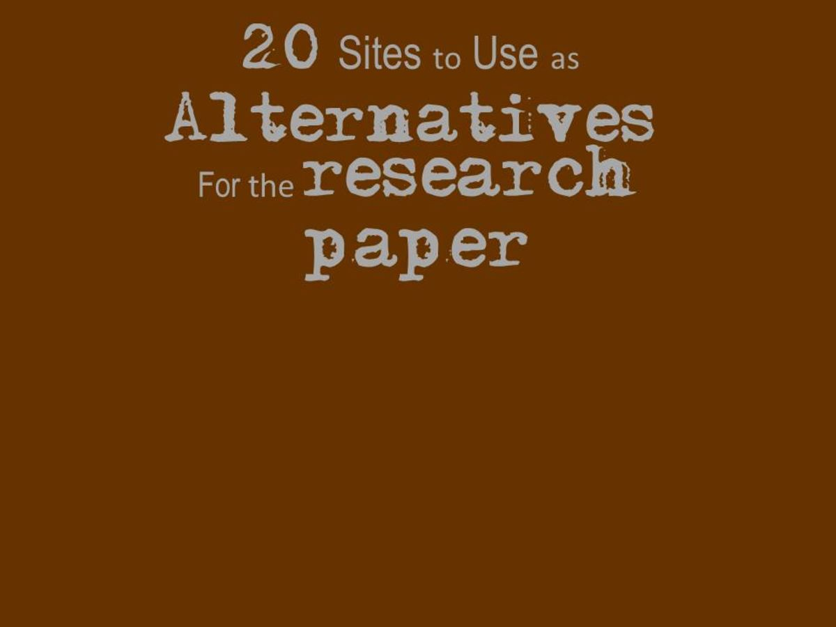 Headline for 20 Sites to Use as Alternatives to a Research Paper