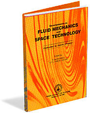 Developments in Fluid Mechanics and Space Technology