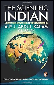 The Scientific Indian: The Twenty-First Century Guide to the World Around Us