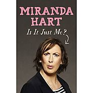 Is It Just Me? - Miranda Hart