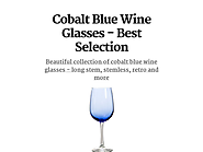 Cobalt Blue Wine Glasses - Best Selection