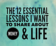 The 12 Essential Lessons I Want to Share About Money & Life | Paula Pant