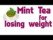 Mint Tea for Losing Weight