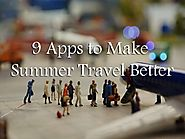 9 app to make your summer travel better