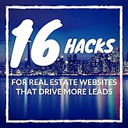 16 Hacks For Real Estate Websites That Drive More Leads