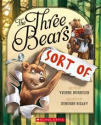 The Three Bears (Sort Of) by Yvonne Morrison