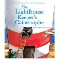 The Lighthouse Keeper's Catastrophe by Ronda Armitage