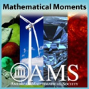 Mathematical Moments from the AMS