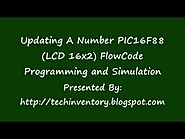 Updating A Number PIC16F88 LCD 16x2 FlowCode Programming and Simulation