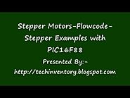 Stepper Motors Flowcode Stepper Examples with PIC16F88