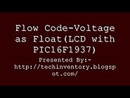 Voltage as Float LCD with PIC16F1937 Flow Code Programming And Simulation