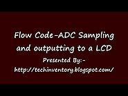 ADC Sampling and outputting to a LCD PIC16F1937 Flow Code Programming And Simulation