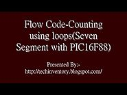 Counting using loops Seven Segment with PIC16F88 Flow Code Programming And Simulation