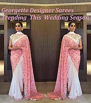 Georgette Designer Sarees Trending this Wedding Season - Aavaranaa
