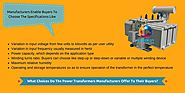 What Choices Do The Power Transformers Manufacturers Offer To Their Buyers?