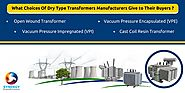 Dry Type Transformers Manufacturers and Their Success Mantra