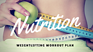 Nutrition for Weightlifting Workout Plan