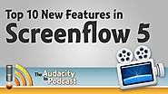 Top 10 new features in Screenflow 5