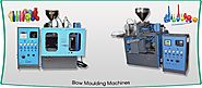 Blow Moulding Machine Manufacturer In Ahmedabad