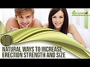 Best Way to Increase Erection Strength and Size for Passionate Lovemaking
