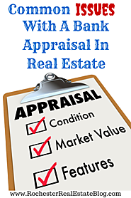 Common Issues With A Bank Appraisal In Real Estate