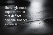 The Single Most Important Trait That Defines Personal Finance Success