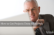 How to Get Projects Done Effectively