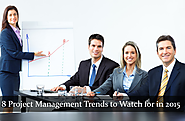 8 Project Management Trends to Watch for in 2015