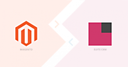 How To Integrate Magento With SuiteCRM