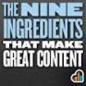The Nine Ingredients That Make Great Content by KISSmetrics