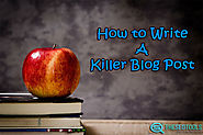 How to Write a Killer Blog Post | TST