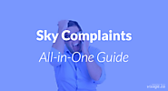 Sky Complaints - (All-In-One) Guide | Fixithere