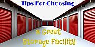 Tips For Choosing a Storage Facility