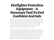 Buy Best Quality Firefighter Equipment online