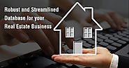 Robust and Streamlined Database for Your Real Estate Business is Now Possible