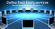Online Data Entry Services; First Step towards Effective Data Management...!!!