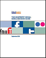 The Nonprofit Social Media Decision Guide | Idealware