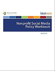 The Nonprofit Social Media Policy Workbook | Idealware