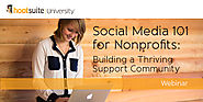 Social Media 101 for Nonprofits: Building a Thriving Support Community