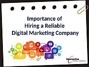 Importance of Hiring a Reliable Digital Marketing Company