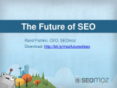 The Future of SEO - by Rand Fishkin