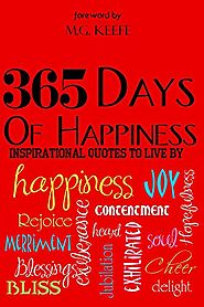365 Days of Happiness: Inspirational Quotes